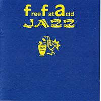 Free Fat Acid Jazz vol. I   electronica 1999 год