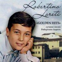 Robertino Loretti - Golden Hits (1960-1962) / Retro, Pop, Classic