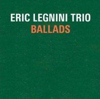 Eric Legnini Trio – Ballads (2012) / Contemporary Jazz, Cool Jazz, Piano Jazz