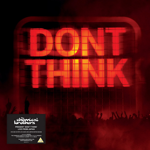 "The Chemical Brothers � ""Don't Think"" A Film By Adam Smith (2012) / Live from Japan"