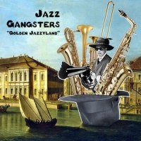 Jazz Gangsters - Golden Jazzyland (2011) / Electronic, Trip Hop, Jazzy Hip-Hop, Future Jazz, Acid Jazz
