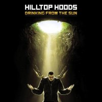 "Hilltop Hoods ""Drinking From The Sun"" (2012) / australian hip-hop"