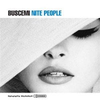 Buscemi - Nite People (2012) / Downtempo, Lounge, Nu Jazz, Bossa, House, Electro, Balkan beats, Drum 'n bass