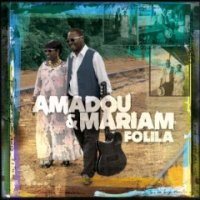 "Amadou & Mariam ""Folila"" (2012) / blues, world music, african, mali"