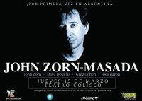 John Zorn - Masada - Live In Argentina (Buenos Aires, Teatro Coliseo) 15.03.2012