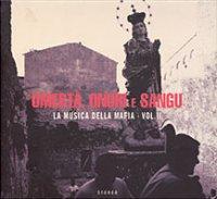La Musica Della Mafia Vol.I-III (2000-2005) / Folklore, Italia, Calabria, Mafia songs