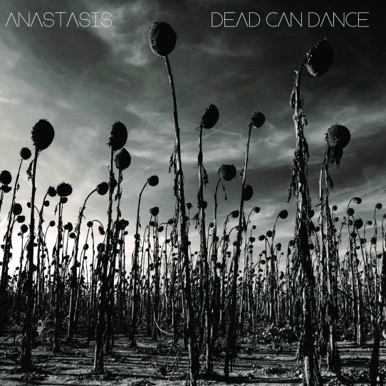 Dead Can Dance - Anastasis (2012) / Ethereal, Darkwave, Neoclassical, Ambient
