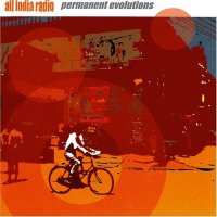 All India Radio - Permanent Evolutions (2005)/Echo Other(2006) Ambient | Downtempo | Instrumental