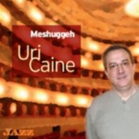 "Uri Caine ""Meshuggeh"" (20..) / jazz, piano, covers"