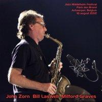 John Zorn, Bill Laswell, Milford Graves / Jazz Middelheim Festival, Park den Brand, Antwerpen, Belgium 16.08.2012 / Free Jazz, Free Improvisation