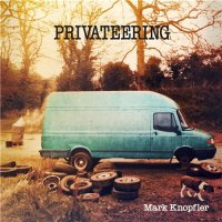 "Mark Knopfler - ""Privateering"" (2012) / country, folk, blues, ex-Dire Straits"