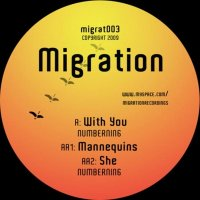NumberNin6 - With You, Mannequins, She (Migration Records) (2009) / Electronic, Dubstep