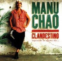 Manu Chao - Clandestino (1998) / Latin, Reggae