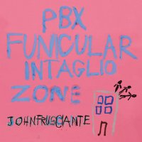 John Frusciante - PBX Funicular Intaglio Zone (2012) / electronic, experimental, progressive synth pop, hiphop