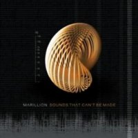 Marillion – Sounds That Can't Be Made (2012) / neo-prog rock