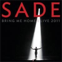 Sade - Bring Me Home (2011) / Live