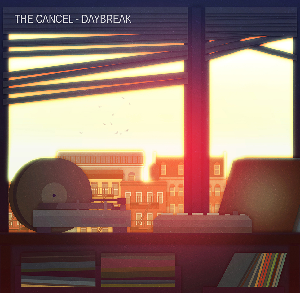 The Cancel - Daybreak (2013) Abstract hip-hop, Jazzy hip hop