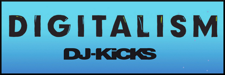 VA- DJ-Kicks: Digitalism(2012)/House, Electro, Synth-pop, Techno, Pop Rock