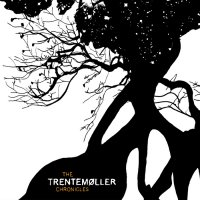 Trentemøller - The Trentemøller Chronicles [2CD] (2007) / minimal techno, electro house, dub techno, tech house, IDM, [Re:up]