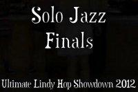 Задорные танцы под добрый старый джаз - ULHS 2012, Finals - Solo Jazz, Solo Blues, Lindy Showdown, Slow Dance