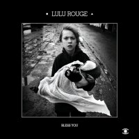 "Lulu Rouge ""Bless You"" (2008) /dub/electronic/ambient"