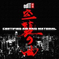 edIT - Certified Air Raid Material (2007) / laser bass, IDM, glitch-hop, crunk
