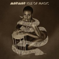 Mop Mop – Isle Of Magic (2013) / Afrobeat, Funk, Jazz