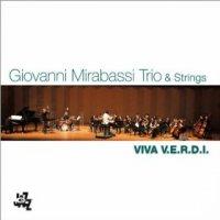 "Giovanni Mirabassi Trio & Strings ""VIVA V.E.R.D.I."" (2013) / jazz"