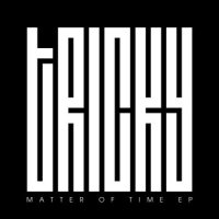 Tricky - Matter Of Time (EP) [2013] / trip-hop