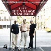 Enrico Pieranunzi|, Marc Johnson, Paul Motian - Enrico Pieranunzi Live At The Village Vanguard (2013)/ Jazz