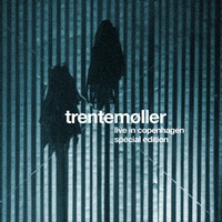 Trentemøller � Live in Copenhagen (2013) / minimal techno, electro house, dub techno, tech house