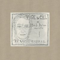 Francis Cabrel - Vise le ciel (2012) / Chanson french, Soul, Blues