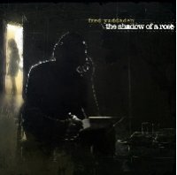Fred Yaddaden - The Shadow of a Rose (2009) /  instrumental hip-hop, downtempo