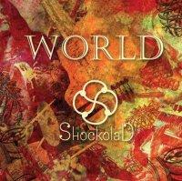 ShockolaD - World (2012) / jazz, ethno-jazz, folk, UA