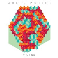 Ace Reporter - Yearling (2013) / Indie, Indie Pop, Post-Rock & Post-Punk