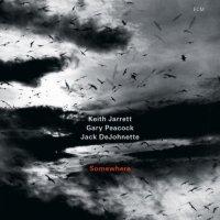 "Keith Jarrett, Gary Peacock, Jack DeJohnette ""Somewhere"" (2013) / jazz, ECM"