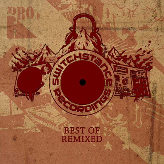 VA-Switchstance Recordings - Best Of Remixed (2013)/ breakbeat, electronic, hip hop, reggae, dope, beats, funk