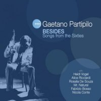 Gaetano Partipilo : Besides - Songs from the Sixties (2013)/ Contemporary Jazz|Acid Jazz|Soul