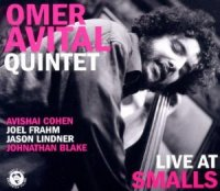 "Omer Avital Quintet ""Live at Smalls"" (2010) / jazz"
