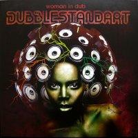 Dubblestandart - Woman in Dub 2CD [2013] / dub, reggae, female vocal