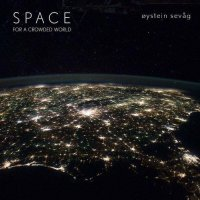 Oystein Sevag - Space For A Crowded World (2012) / New Age