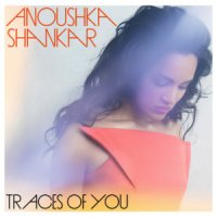 "Anoushka Shankar ""Traces of You"" (2013) / world music"
