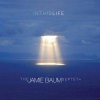 "С Днём Рождения, Melomanochka | The Jamie Baum Septet + ""In This Life"" (2013) / jazz"