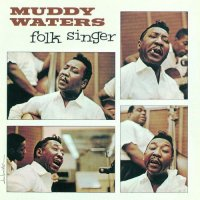 "Muddy Waters ""Folk Singer"" (1964) / blues"