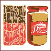 "The Electric Peanut Butter Co. ""Trans-Atlantic Psych Classics Vol.2 "" (2013) / freaky psychedelic folk, rock, soul, funky"