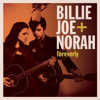 "Billie Joe Armstrong (Green Day) & Norah Jones ""Foreverly"" (2013) vs The Everly Brothers ""Songs Our Daddy Taught Us"" (1958) / country, pop, covers"