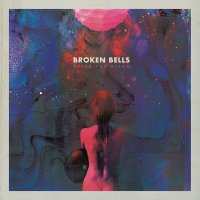 "Broken Bells ""After the Disco"" (2014) / indie-pop-rock, post-disco"