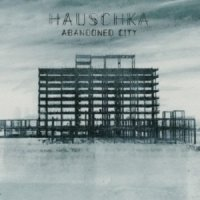 Hauschka – Abandoned City (2014) / modern classical