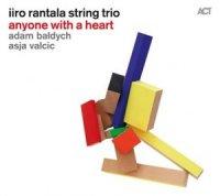 """Iiro Rantala String Trio """"Anyone With a Heart"""" (2014) / jazz, ACT"""