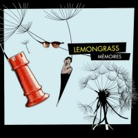 Lemongrass - Memoires (2014) / chillout, lounge, downtempo, easy listening, ambient